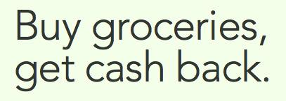 Buy Groceries Get Cash Back image